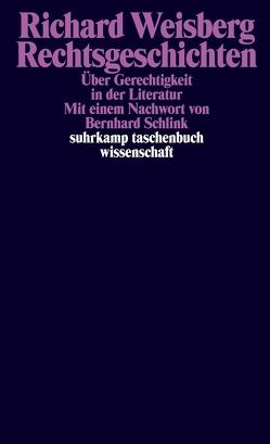 Rechtsgeschichten von Popp,  Walter, Schlink,  Bernhard, Weisberg,  Richard