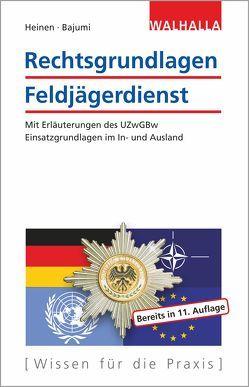 Rechtsgrundlagen Feldjägerdienst von Bajumi,  Alexander, Heinen,  Johannes