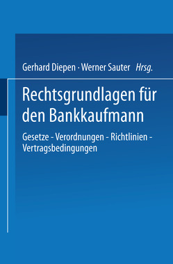 Rechtsgrundlagen für den Bankkaufmann von Diepen,  Gerhard