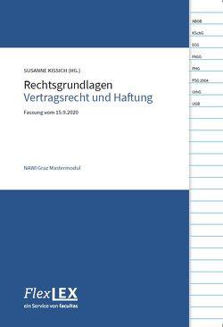 Rechtsgrundlagen Vertragsrecht und Haftung von Kissich,  Susanne