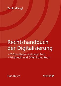 Rechtshandbuch der Digitalisierung von Zankl,  Wolfgang