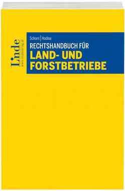 Rechtshandbuch für Land- und Forstbetriebe von Hodina,  Reinhold, Schorn,  Desiree