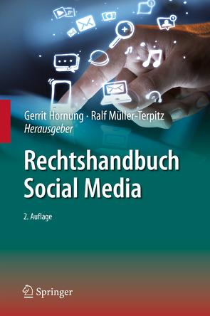 Rechtshandbuch Social Media von Hornung,  Gerrit, Müller-Terpitz,  Ralf