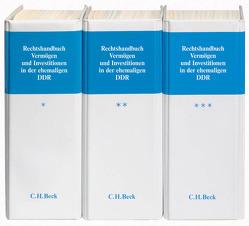 Rechtshandbuch Vermögen und Investitionen in der ehemaligen DDR von Baeyens,  N., Bausch,  R., Berger,  S., Bundschuh,  A., Burghart,  A., Busche,  J., Clemm,  Hermann, Etzbach,  E., Etzbach,  Ernst, Falkenhayn,  E. von, Faßbender,  H. J., Faßbender,  Hermann Josef, Flotho,  H., Goldschmidt,  J., Gollasch,  M., Haager,  B.-Chr., Häger,  M., Hammel,  F., Haritz,  D., Heller,  R. E., Hiestand,  M., Kiethe,  K., Knauber,  R., Kroeger,  C., Leitschuh,  Th., Messerschmidt,  B., Messerschmidt,  Burkhard, Nies,  V., Oetker,  H., Ponzer,  A., Purps,  T., Rapp,  A., Schink,  A., Schmidt,  M., Schmidt-Räntsch,  J., Schmidt-Räntsch,  Johanna (vormals: Jürgen), Steinmeyer,  R., Sternal,  M., Taubenek,  O., Uechtritz,  M., Volkens,  S., Wasmuth,  J., Wellhöfer,  W., Wiedner,  A., Zimmermann,  P.