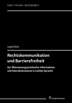 Rechtskommunikation und Barrierefreiheit von Rink,  Isabel