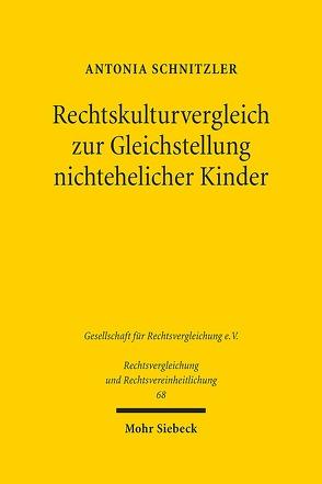 Rechtskulturvergleich zur Gleichstellung nichtehelicher Kinder von Schnitzler,  Antonia