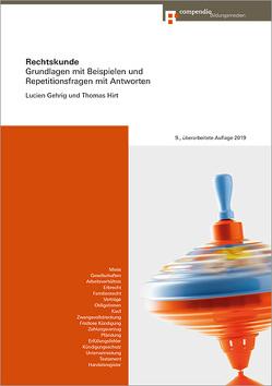 Rechtskunde von Gehrig,  Lucien, Hirt,  Thomas