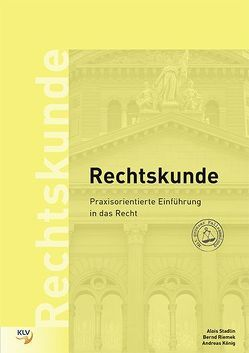 Rechtskunde – Aufgaben von König,  Andreas, Riemek,  Bernd, Stadlin,  Alois