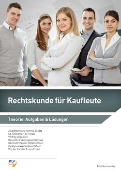 Rechtskunde für Kaufleute von Mommendey,  Fritz