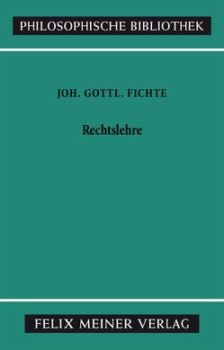 Rechtslehre von Fichte,  Johann Gottlieb, Schottky,  Richard