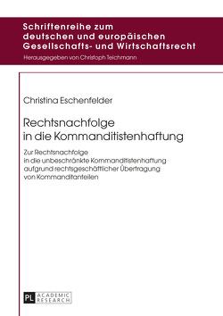 Rechtsnachfolge in die Kommanditistenhaftung von Eschenfelder,  Christina