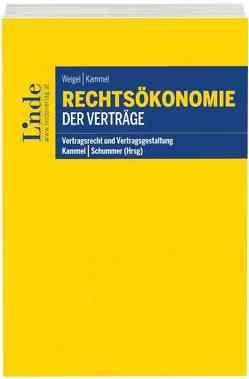 Rechtsökonomie der Verträge von Kammel,  Armin, Weigel,  Wolfgang