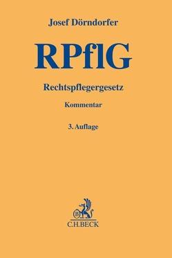 Rechtspflegergesetz von Dallmayer,  Peter, Dörndorfer,  Josef, Eickmann,  Dieter