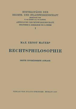 Rechtsphilosophie von Kaskel,  Walter, Kohlrausch,  Eduard, Mayer,  Max Ernst, Spiethoff,  A.