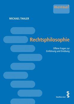 Rechtsphilosophie von Thaler,  Michael