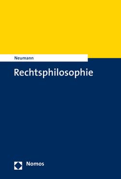 Rechtsphilosophie von Neumann,  Ulfrid