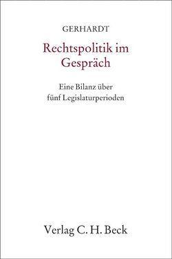 Rechtspolitik im Gespräch von Gerhardt,  Rudolf, Hassemer,  Winfried, Limbach,  Jutta, Redeker,  Konrad