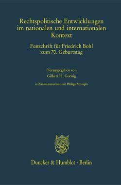 Rechtspolitische Entwicklungen im nationalen und internationalen Kontext. von Gornig,  Gilbert H., Stompfe,  Philipp