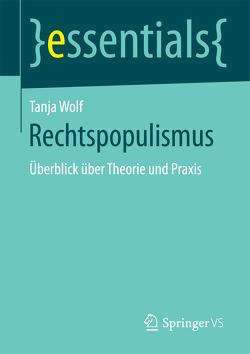 Rechtspopulismus von Wolf,  Tanja