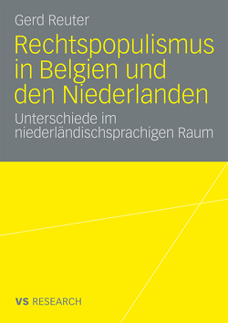 Rechtspopulismus in Belgien und den Niederlanden von Reuter,  Gerd