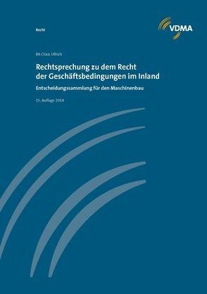 Rechtsprechnung zu dem Recht der Geschäftsdingungen im Inland von Ullrich,  Claus