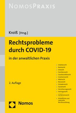 Rechtsprobleme durch COVID-19 von Kroiß,  Ludwig