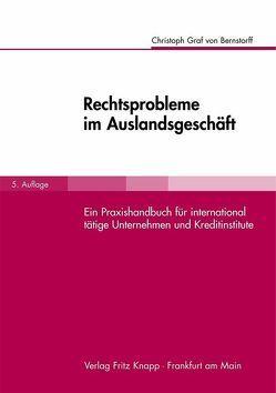 Rechtsprobleme im Auslandsgeschäft von Bernstorff,  Christoph von