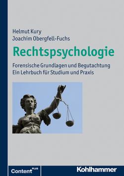 Rechtspsychologie von Kury,  Helmut, Obergfell-Fuchs,  Joachim