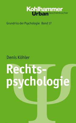Rechtspsychologie von Haussmann,  Barbara, Köhler,  Denis, Leplow,  Bernd, Salisch,  Maria von