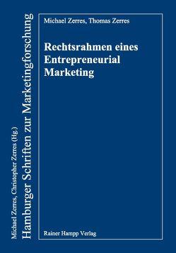 Rechtsrahmen eines Entrepreneurial Marketing von Zerres,  Michael, Zerres,  Thomas