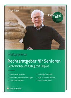 Rechtsratgeber für Senioren von Büser,  Wolfgang