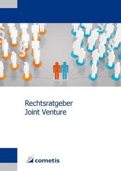 Rechtsratgeber Joint Venture von Hasche Sigle Frankfurt,  CMS