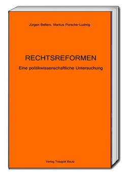 RECHTSREFORMEN von Bellers ,  Jürgen, Porsche-Ludwig,  Markus