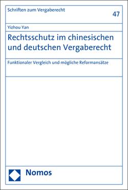 Rechtsschutz im chinesischen und deutschen Vergaberecht von Yan,  Yizhou