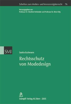 Rechtsschutz von Modedesign von Eschmann,  Saskia