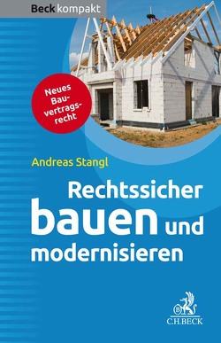 Rechtssicher bauen und modernisieren von Stangl,  Andreas