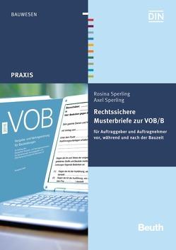 Rechtssichere Musterbriefe zur VOB/B von Sperling,  Axel, Sperling,  Rosina