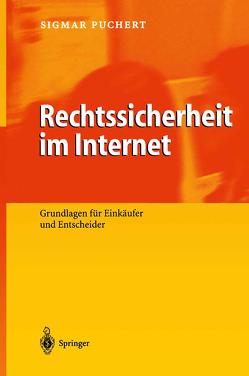 Rechtssicherheit im Internet von Puchert,  Sigmar