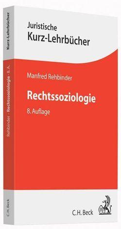 Rechtssoziologie von Rehbinder,  Manfred