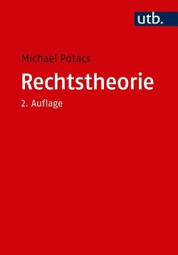 Rechtstheorie von Potacs,  Michael