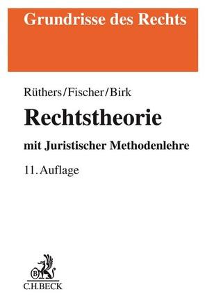 Rechtstheorie von Birk,  Axel, Fischer,  Christian, Ruethers,  Bernd