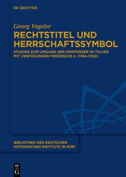 Rechtstitel und Herrschaftssymbol von Vogeler,  Georg