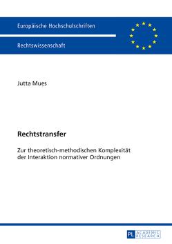 Rechtstransfer von Mues,  Jutta