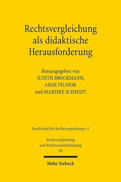 Rechtsvergleichung als didaktische Herausforderung von Brockmann,  Judith, Pilniok,  Arne, Schmidt,  Mareike