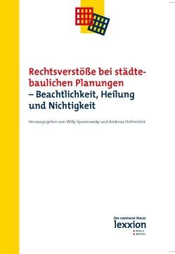 Rechtsverstöße bei städtebaulichen Planungen von Hofmeister,  Andreas, Spannowksy,  Willy