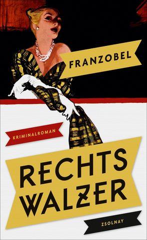 Rechtswalzer von Franzobel