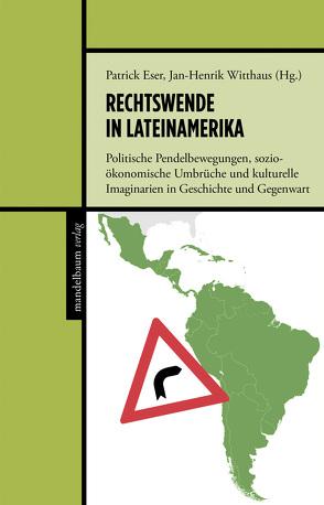 Rechtswende in Lateinamerika von Eser,  Patrick, Witthaus,  Jan-Henrik