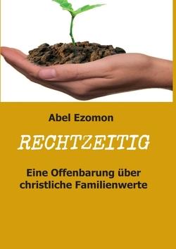 RECHTZEITIG von Ezomon,  Abel