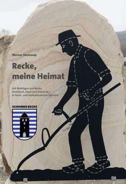 Recke, meine Heimat von Heukamp,  Werner