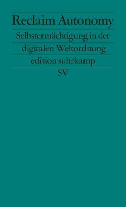 Reclaim Autonomy von Augstein,  Jakob
